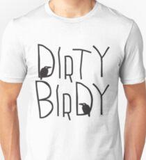 Dirty Birdy Unisex T-Shirt