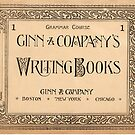 Ginn and Company Writing Books, 1892 by designobserver