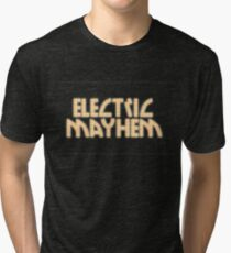 Electric Mayhem Tri-blend T-Shirt