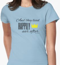 And they lived happily ever after... Womens Fitted T-Shirt