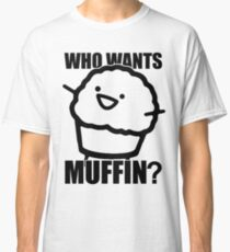 ASDFMOVIE 7 - Who wants muffin? Classic T-Shirt