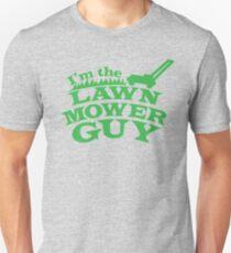 I'm the LAWN MOWER GUY Unisex T-Shirt