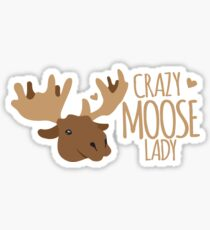 Crazy Moose Lady Sticker