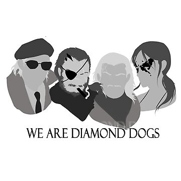 MGSV - We Are Diamond Dogs by RileyOMalley