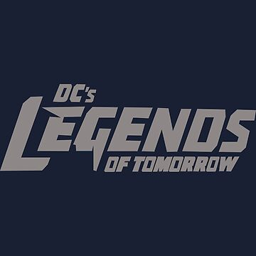 DC's Legends of Tomorrow (Gray Text) by Flame316
