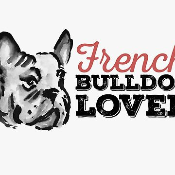 French Bulldog Lover by zieturner