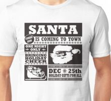 Santa is Coming to Town Christmas Unisex T-Shirt
