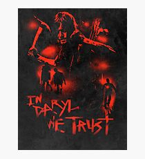 In Daryl We Trust Photographic Print