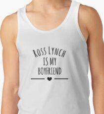Ross Lynch Is My Boyfriend Tank Top