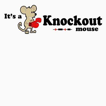 It's a Knockout Mouse ! by CellDivisionLab