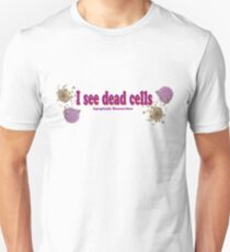 I see dead cells T-Shirt