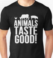 Animals Taste Good Unisex T-Shirt