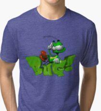 BUG! Tri-blend T-Shirt