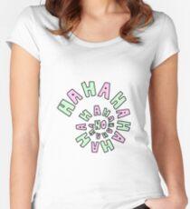 HAHAHAHAHA NO. Women's Fitted Scoop T-Shirt
