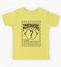 Pochemuchka: A person who asks too many questions! Kids Tee