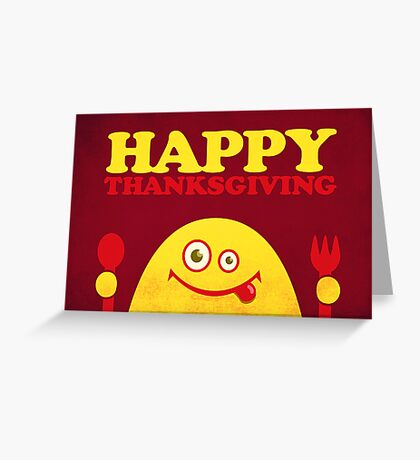 Hungry Cartoon Character Funny Thanksgiving Greeting Card