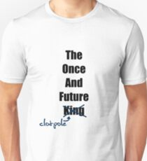 The Once and Future Clotpole Unisex T-Shirt