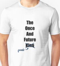 The Once and Future Prat Unisex T-Shirt