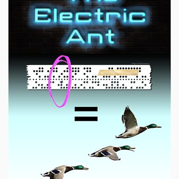 The Electric Ant by PaliGap