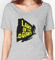 Land Of The Giants Women's Relaxed Fit T-Shirt