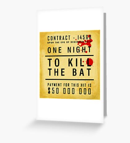 One night to kill the BAT Greeting Card