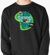 Eat, Sleep, Play! 2 Pullover