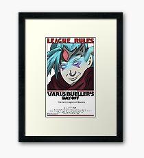 Varus Bueller's Day Off Framed Print