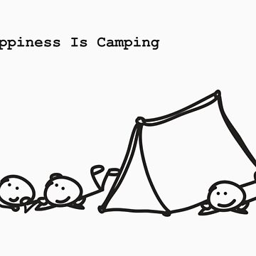 Happiness Is Camping by mog2910