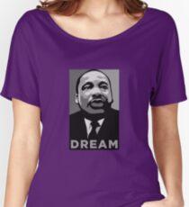 MLK: DREAM Women's Relaxed Fit T-Shirt