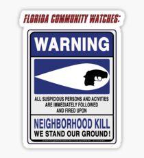 Neighborhood Kill Sticker