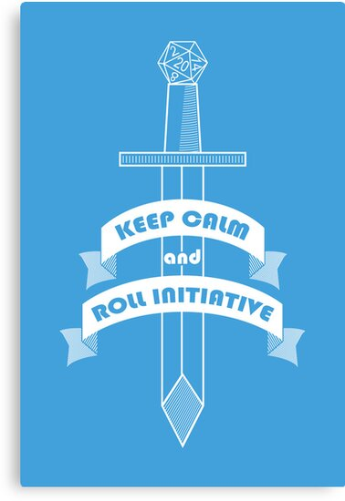 Keep calm and roll initiative by Tee NERD