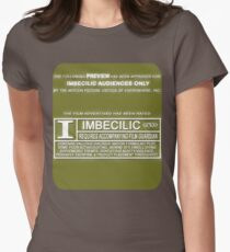 """Rated """"I"""" for Imbecilic Womens Fitted T-Shirt"""