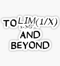 Mathematics - To Infinity and Beyond - Calculus Sticker