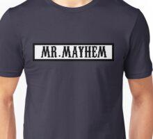 Mr. Mayhem Unisex T-Shirt