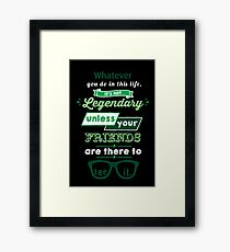 Legendary - Barney Stinson Quote (Green) Framed Print