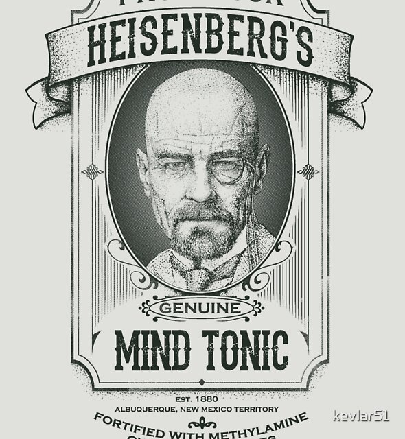 Professor Heisenberg's Mind Tonic by kevlar51
