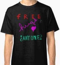 Free Hugs? Classic T-Shirt