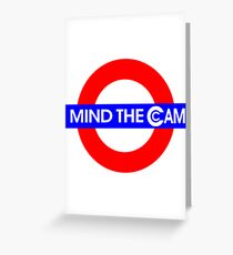 Mind the Cam Greeting Card