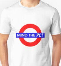 Mind the Pet Unisex T-Shirt