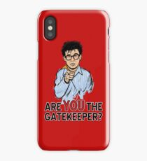 Are You the Gatekeeper? iPhone Case