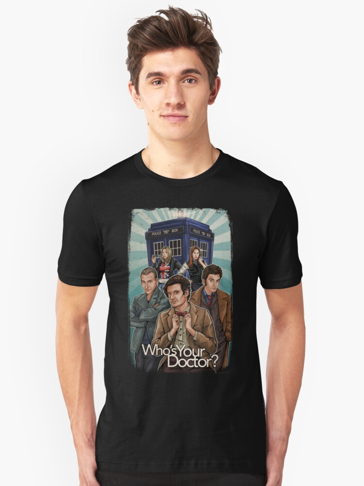 Who's Your Doctor? Unisex T-Shirt Front