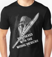 Machete - You Fucked With The Wrong Mexican T-Shirt