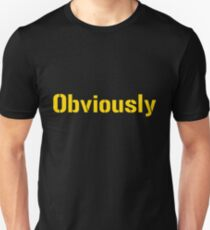 Obviously T-Shirt