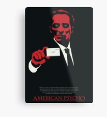 American Psycho: There Is An Idea of a Patrick Bateman Metal Print