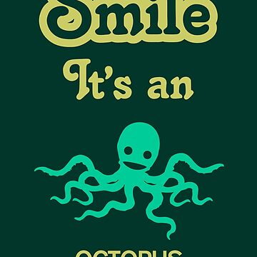 Smile it's an OCTOPUS Children's Clothing by SmileitsaShirt