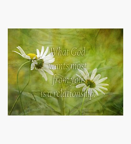 What God wants most Photographic Print