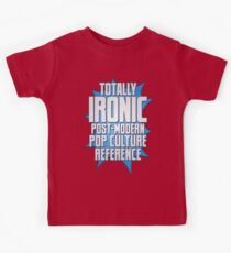 Totally Ironic Post-Modern Pop Culture Reference Kids Clothes
