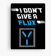 I don't give a FLUX Poster Canvas Print