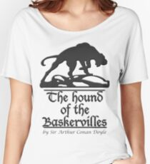 The hound of the Baskervilles Women's Relaxed Fit T-Shirt