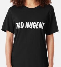 Tad Nugent (That '70s Show) Slim Fit T-Shirt